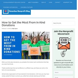 How to Get the Most From In Kind Donations