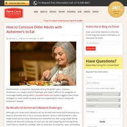 How to Motivate Seniors with Alzheimer's to Eat