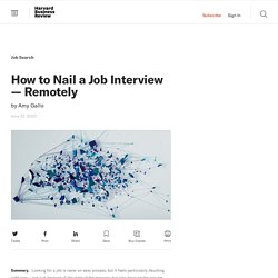How to Nail a Job Interview — Remotely