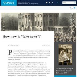 How new is fake news?