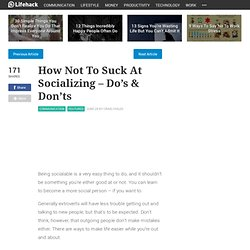 How Not To Suck At Socializing – Do's & Don'ts - Stepcase Lifehack