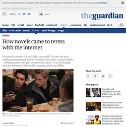 How novels came to terms with the internet | Books