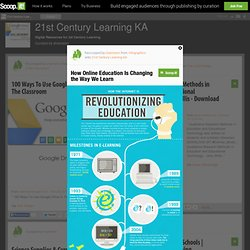 How Online Education Is Changing the Way We Learn | 21st Century Learning KA