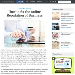 How to fix the online Reputation of Business