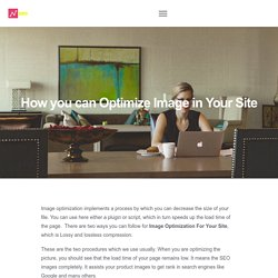 How you can Optimize Image in Your Site