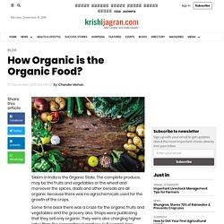 How Organic is the Organic Food?