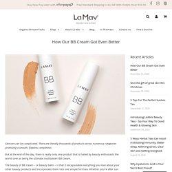 How Our BB Cream Got Even Better – La Mav