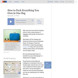 How to Pack Everything You Own in One Bag : NPR