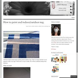 How to paint and indoor/outdoor rug. « DIY Maven