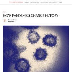 How Pandemics Change History