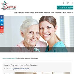 How to Pay for In-Home Care Services