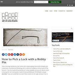 How to Pick a Lock with a Bobby Pin - Art of Lock Picking