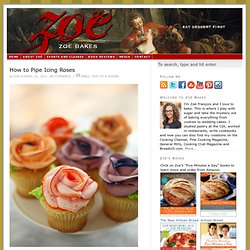 How to Pipe Icing Roses — Zoe Bakes - StumbleUpon
