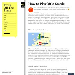 How to Piss Off A Swede