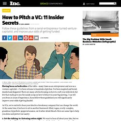 How to Pitch a VC: 11 Insider Secrets | Inc.com
