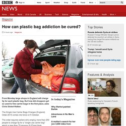 How can plastic bag addiction be cured? - BBC News