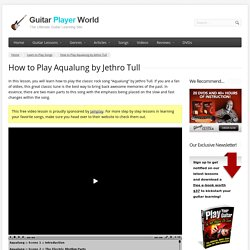 How to Play Aqualung by Jethro Tull