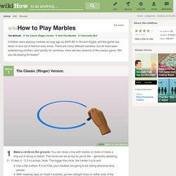 How to Play Marbles: 11 Steps