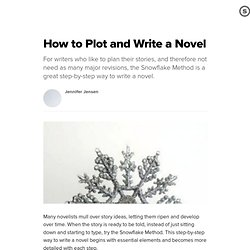 How to Plot and Write a Novel: Plan Your Novel Writing with the Snowflake Method | Suite101.com