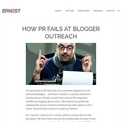 How PR fails at Blogger Outreach