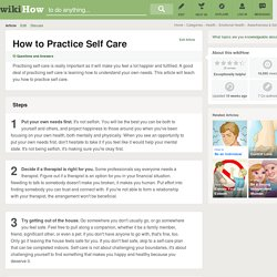 How to Practice Self Care: 14 Steps