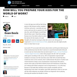 How will you prepare your kids for the world of work?