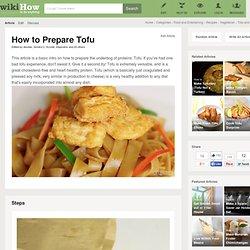 How to Prepare Tofu - wiki How