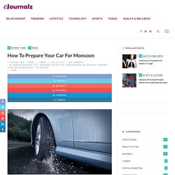 Great Tips To Prepare Your Car For Monsoon