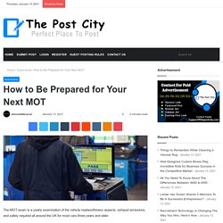 How to Be Prepared for Your Next MOT