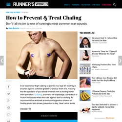 How to Prevent & Treat Chafing