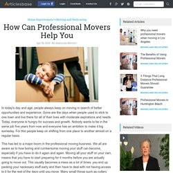 How Can Professional Movers Help You