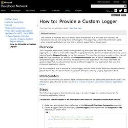 How to: Provide a Custom Logger