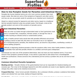 How to Get Rid of Human Intestinal Worms with Pumpkin Seeds