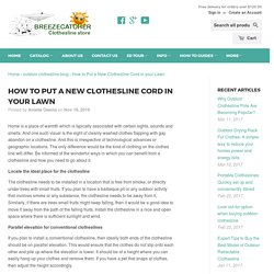 How to Put a New Clothesline Cord in your Lawn