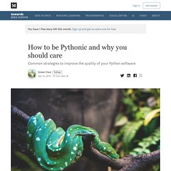 How to be Pythonic and why you should care