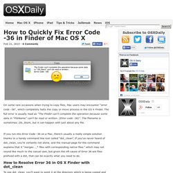 How to Quickly Fix Error Code -36 in Finder of Mac OS X