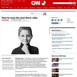 How to raise the next Steve Jobs