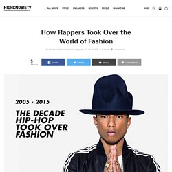 How Rappers Took Over Fashion