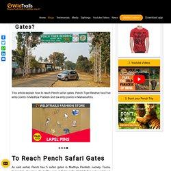 How to Reach Pench Safari Gates ?