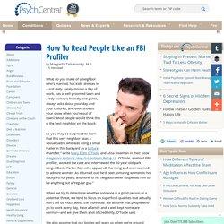 How To Read People Like an FBI Profiler