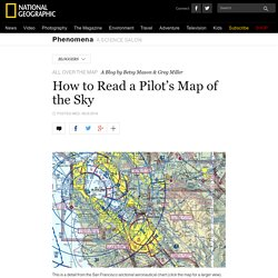 How to Read a Pilot's Map of the Sky – Phenomena: All Over the Map