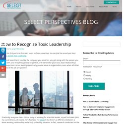 How to Recognize Toxic Leadership
