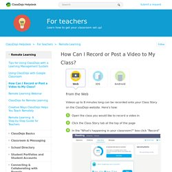How Can I Record or Post a Video to My Class? – ClassDojo ...