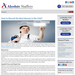 How to Recruit the Best Nurses in the USA?
