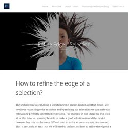 How to refine the edge of a selection.