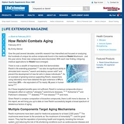 How Reishi Combats Aging - 1