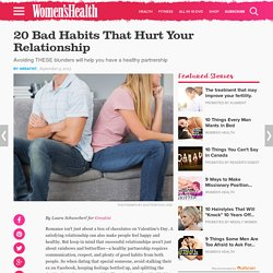 How to Fix a Relationship: Learn the 20 Bad Relationship Habits