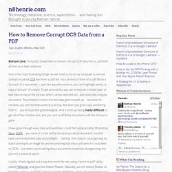 How to Remove Corrupt OCR Data from a PDF