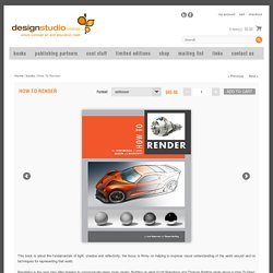 How To Render - design studio press