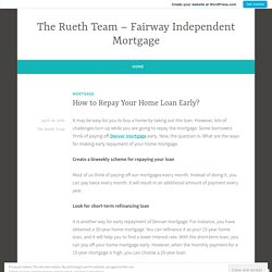 How to Repay Your Home Loan Early?